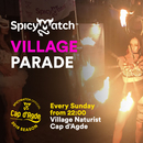 SpicyMatch Cap D'Agde Village Parade